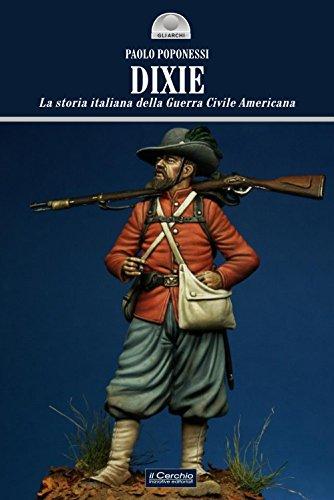 DIXIE. Storia italiana della guerra civile americana