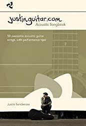 The Justinguitar.com Acoustic Songbook by Justin Sandercoe (2012-12-12)