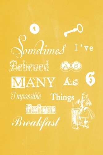 alice-in-wonderland-pastel-chalkboard-journal-sometimes-ive-believed-as-many-as-six-impossible-thing