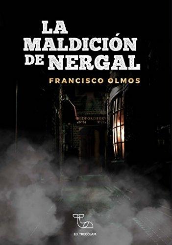 La maldición de Nergal por Francisco Olmos