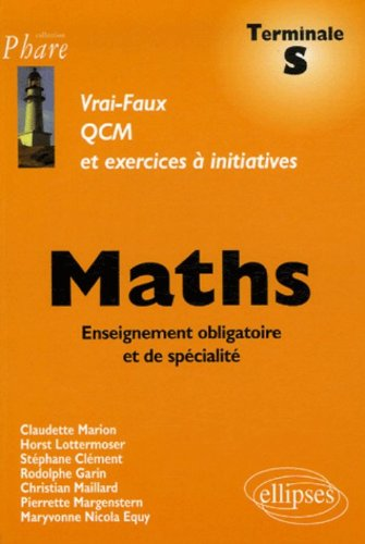 Maths Tle S : QCM et exercices à initiatives