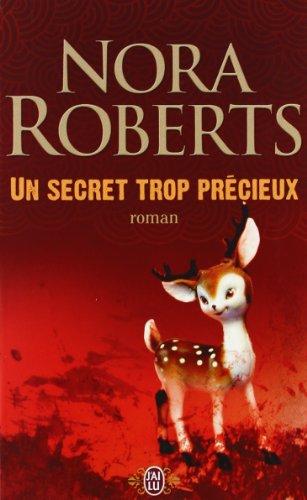 Un secret trop précieux par Nora Roberts