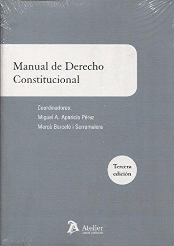 Manual de derecho constitucional por Mercè Barceló i Serramalera