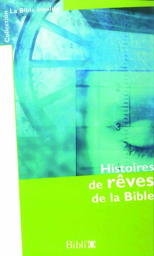 Histoires de rêves de la Bible