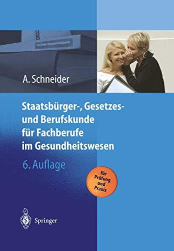 Staatsbürger- Gesetzes und Berufskunde für Fachberufe im Gesundheitswesen (German Edition)