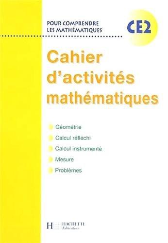 Pour comprendre les mathématiques : Mathématiques, CE2 (Cahier d'activités)