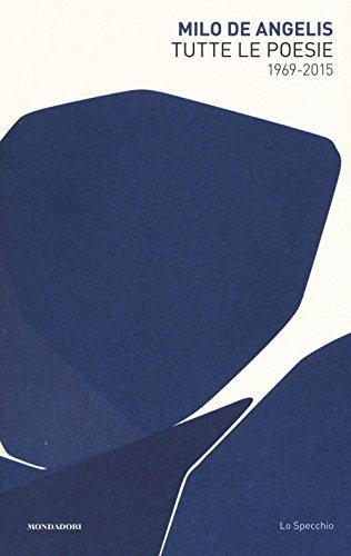 tutte-le-poesie-1969-2015-lo-specchio