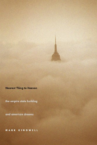 nearest-thing-to-heaven-the-empire-state-building-and-american-dreams-icons-of-america