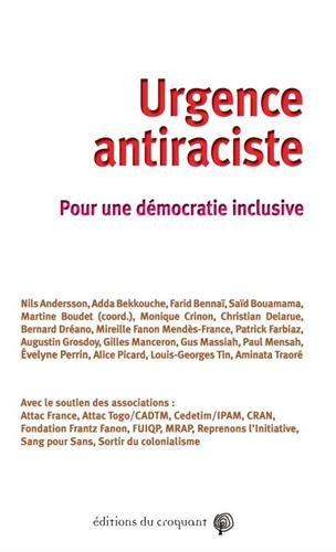Urgence antiraciste : Pour une démocratie inclusive