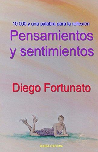 Pensamientos y sentimientos por Diego Fortunato
