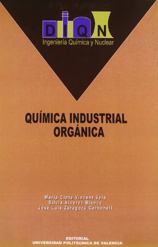 Descargar Libro Química Industrial Orgánica (Académica) de Silvia Álvarez Blanco