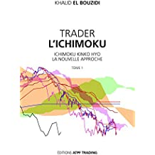 TRADER L'ICHIMOKU - Ichimoku Kinko Hyo la nouvelle approche