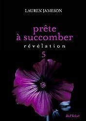 Prête à succomber - épisode 5 : Révélation