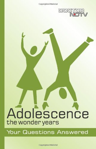 Adolescence: The Wonder Years (Doctor NDTV Books) by DoctorNDTV.com (2009-02-01)