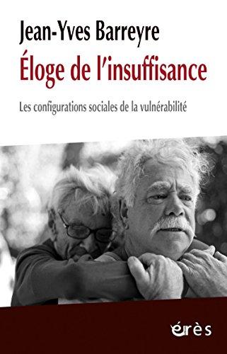 loge de l'insuffisance: Les configurations sociales de la vulnrabilit