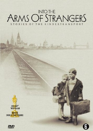 into-the-arms-of-strangers-stories-of-the-kindertransport-kinder-transport-