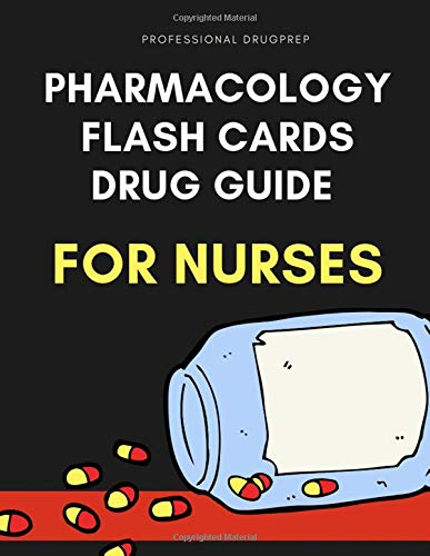 Pharmacology Flash Cards Drug Guide For Nurses: Complete nursing mnemonics guide pocket helpful study aids for nursing examinations like NCLEX. Easy ... nursing concepts with questions plus answers. (Cards Nursing Drug)