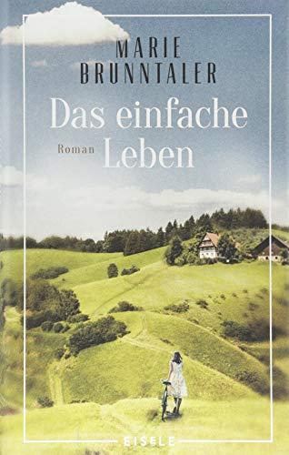 Buchseite und Rezensionen zu 'Das einfache Leben: Roman' von Marie Brunntaler