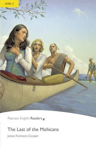 Penguin Readers 2: Last of The Mohicans, The Book & MP3 Pack (Pearson English Graded Readers)