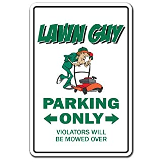 Lawn Guy Aluminum Sign Parking Mower Parts Grass Seed sod Landscaper Landscaping | Indoor/Outdoor | 10