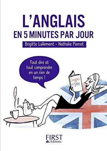 Petit Livre de - L'anglais en 5 minutes par jour par Nathalie PIERRET