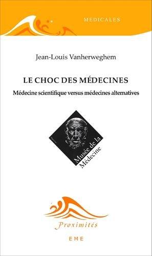 Le choc des médecines