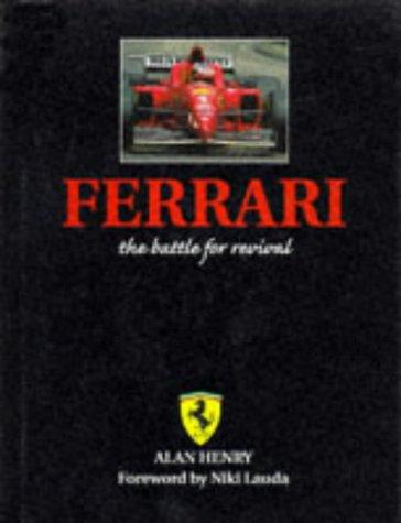 Ferrari: The Battle for Revival por Alan Henry