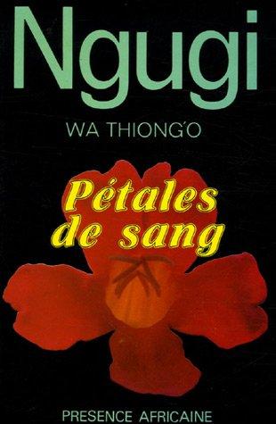 Pétales de sang par Ngugi wa Thiong'o