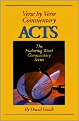 Acts (Enduring Word Commentary)