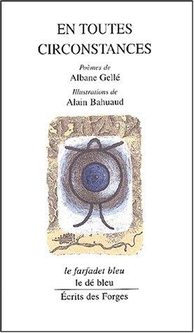 En toutes circonstances par Albane Gellé