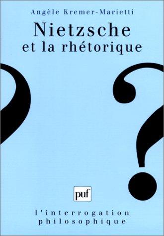 Nietzsche et la Rhétorique