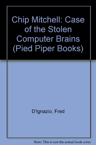 Chip Mitchell, the case of the stolen computer brains