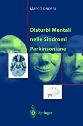 Disturbi Mentali Nelle Sindromi Parkinsoniane