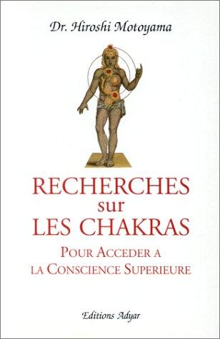 Recherches sur les chakras pour accéder à la conscience supérieure