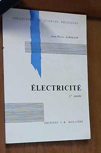 Électricité : Mathématiques supérieures (Collection de sciences physiques)
