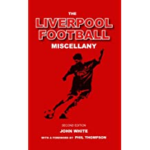 The Liverpool Football Miscellany