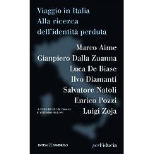 Viaggio in Italia. Alla ricerca dell'identità perduta (Paginealtre)