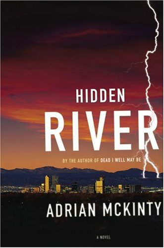 Portada del libro Hidden River: A Novel by Adrian McKinty (2004-12-21)