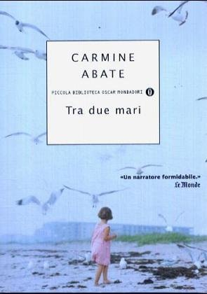 Carmine Abate: »Tra due mari« auf Bücher Rezensionen