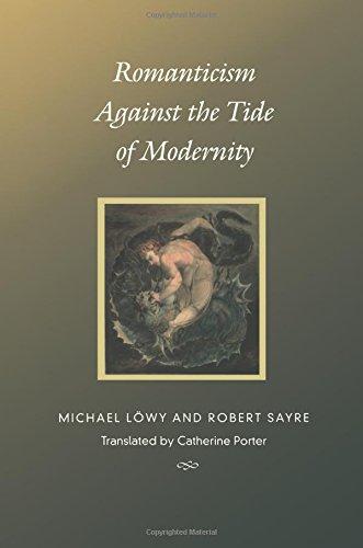 Romanticism Against -PB (Post-Contemporary Interventions) por Michael Lowy