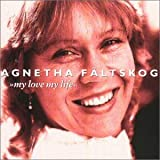 Agnetha Faeltskog: My Love My Life (Audio CD)