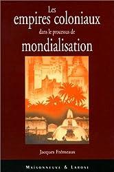 Les empires coloniaux dans le processus de mondialisation