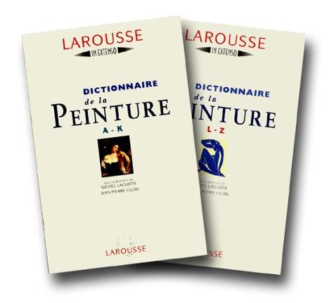 Dictionnaire de la peinture A-K et L-Z sous emboitage