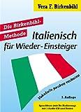 Italienisch für Wieder-Einsteiger, 2 Cassetten u. 1 Audio-CD m. Textheften