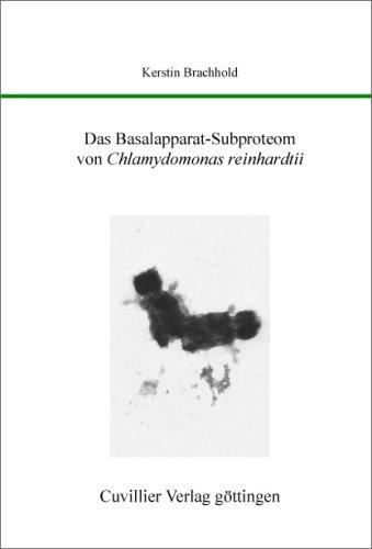 Das Basalapparat-Subproteom von Chlamydomonas reinhardtii