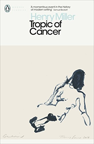 Tropic of Cancer (Penguin Modern Classics)