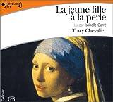 La Jeune Fille à la perle (3 CD audio) - Gallimard - 24/02/2005