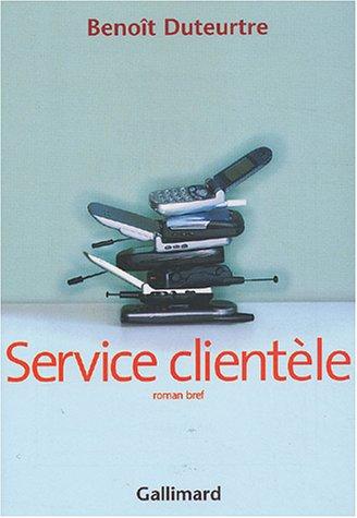 Service clientèle: Roman bref