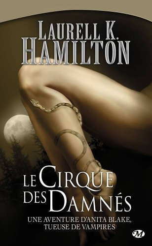 Anita Blake, Tome 3: Le Cirque des damnés par Laurell K. Hamilton