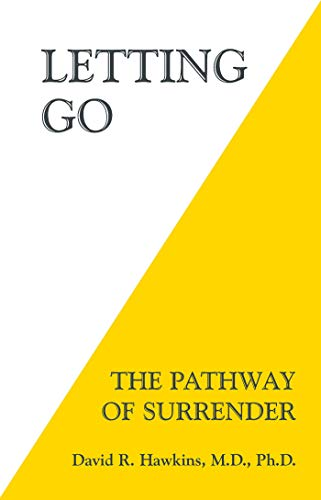 Letting Go: The Pathway of Surrender por Dr David R. Hawkins